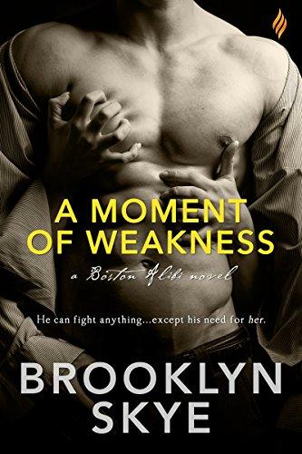 A Moment of Weakness (Boston Alibi Book 1) cover