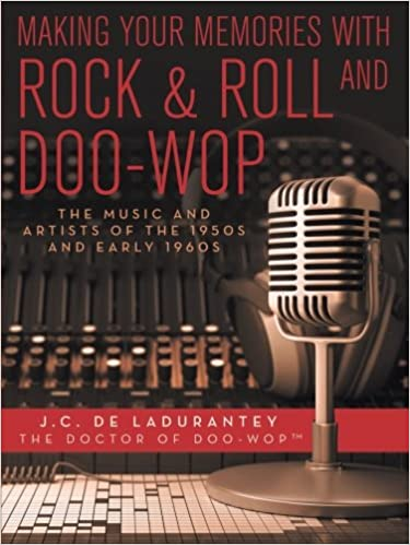 Making Your Memories with Rock & Roll and Doo-Wop: The Music
