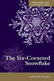img - for The Six-Cornered Snowflake (Oxford Classic Texts in the Physical Sciences) by Johannes Kepler (2014-04-10) book / textbook / text book