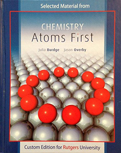 Chemistry: Atoms First with Connect (Custom Edition for Rutgers University)