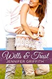 Wills & Trust: A Second Chances Romance (Legally in Love Book 4)