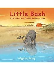 Little Bash: 4 fun stories about a brave baby black rhino (Animal Kingdom)