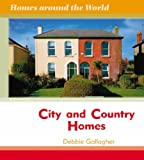 City and Country Homes (Homes Around the World)