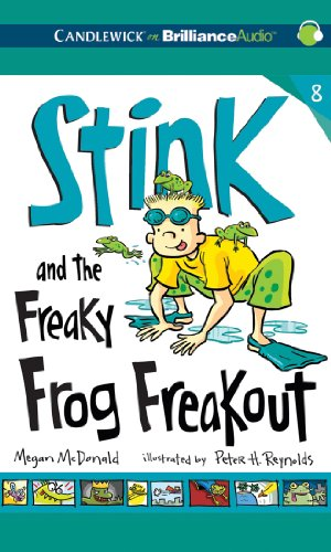 Stink and the Freaky Frog Freakout by Candlewick on Brilliance Audio