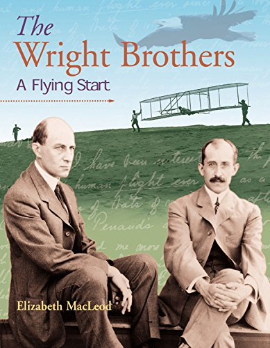 The Wright Brothers: A Flying Start (Snapshots: Images of People and Places in History)