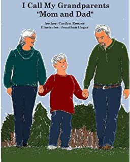 Our Grandfamily: A Flip-Sided Book About Grandchildren Being
