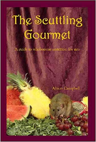 Book The Scuttling Gourmet: A Guide to Wholesome Nutrition for Rats
