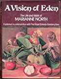 A Vision of Eden, Marianne North, 0030574536