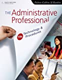 Bundle: the Administrative Professional: Technology and Procedures, 14th + Office Technology CourseMate with EBook Printed Access Card : The Administrative Professional: Technology and Procedures, 14th + Office Technology CourseMate with EBook Printed Access Card, Fulton-Calkins and Fulton-Calkins, Patsy, 1111707154