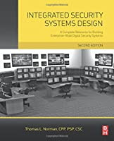 Integrated Security Systems Design, 2nd Edition