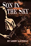 Son in the Sky, Libby Layfield, 1475951078