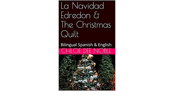 Edredon English.Amazon Com La Navidad Edredon The Christmas Quilt Bilingual