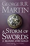 A Song of Ice and Fire (3) - A Storm of Swords: Part 2 Blood and Gold (Reissue)