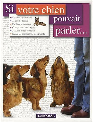 Téléchargez des livres j2me gratuits Si votre chien pouvait parler... in French CHM by Bruce Fogle