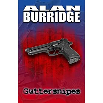 Guttersnipes. - Kindle edition by Alan Burridge, Jane ...