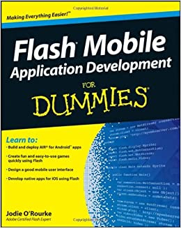 Flash Mobile Application Development For Dummies