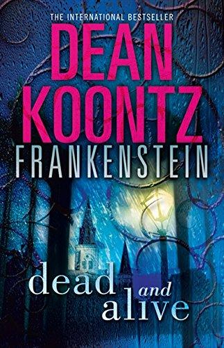 Download Dead and Alive (Dean Koontz's Frankenstein) ebook