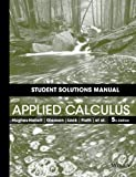 Applied Calculus, Hughes-Hallett and Daniel E. Flath, 1118714997