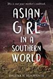 Asian Girl in a Southern World: This is not your mothers cookbook.