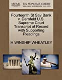 Fourteenth St Sav Bank V Dernfeld U S Supreme Court Transcript of Record with Supporting Pleadings, H. Winship Wheatley, 1270149148