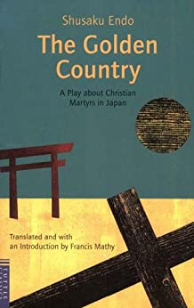Amazon Com Golden Country A Play About Christian Martyrs border=