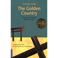Golden Country: A Play about Christian Martyrs in