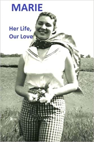 Book Marie: Her Life, Our Love