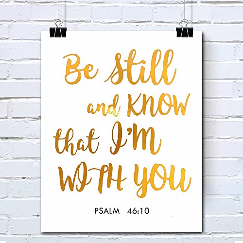 Bible Verses Gold Foil Wall Art Decor Quotes Printed - Inspirational Room Office Decal Posters - 8x10 inches (PSALM 46:10)