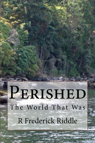 Download Perished: The World That Was (Volume 1) PDF