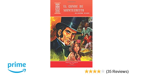 Amazon.com: El conde de Montecristo (Ariel Juvenil Ilustrada) (Volume 16) (Spanish Edition) (9789978181867): Ana Bergholtz, Alejandro Dumas, Nelson Jácome, ...