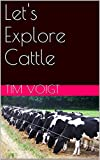 img - for Let's Explore Cattle book / textbook / text book