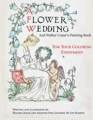 A Flower Wedding: Plus Walter Crane's Painting Book