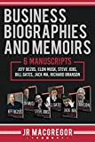 Business Biographies and Memoirs: 6 Manuscripts: Jeff Bezos, Elon Musk, Steve Jobs, Bill Gates, Jack Ma, Richard Branson by  JR MacGregor in stock, buy online here