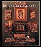 In a Spiritual Style, Laura Cerwinske, 0500282420