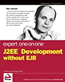 Expert One-on-One J2EE Development Without EJB, Rod Johnson, 0764558315