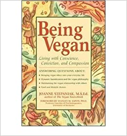 Book [ Being Vegan By Stepaniak, Joanne ( Author ) 2000 ]