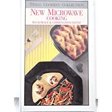 NEW MICROWAVE COOKING: MICROWAVE & COMBINATION OVENS