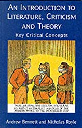 An Introduction to Literature, Criticism, and Theory: Key Critical Concepts