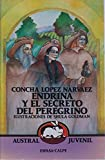 img - for Endrina Y El Secreto Del Peregrino/Endrina and the Pilgrim's Secret (Spanish Edition) book / textbook / text book