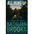 All Hung Up (Bluegrass Brothers Book 8)