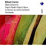 Carter: Oboe Cto / Espirit Rude