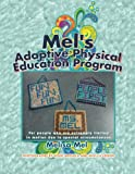 Mel's Adaptive Physical Education Program, Melisa Mel, 1493162691