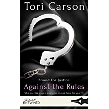 Against the Rules (Bound for Justice)