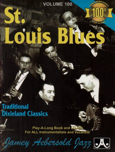 - Vol. 100, St. Louis Blues: Traditional Dixieland Classics (Book & CD Set)