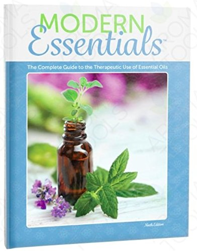 Modern Essentials: The Complete Guide to the Therapeutic Use of Essential Oils 9th Edition - Edition Hardcover Book