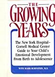 The Growing Years, Mark Rubinstein, 0689119143