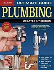 Ultimate Guide: Plumbing, Updated 5th Edition (Creative Homeowner) Beginner-Friendly Step-by-Step Projects, Co