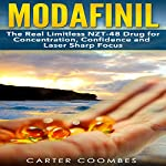 Modafinil: The Real Limitless NZT-48 Drug for Concentration, Confidence and Laser Sharp Focus | Carter Coombes