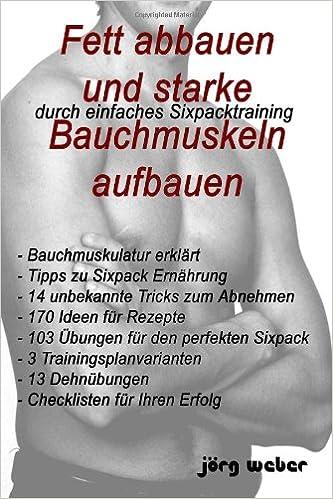 Diät für unbekannte perfekte Bauchmuskeln