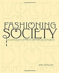 Fashioning Society